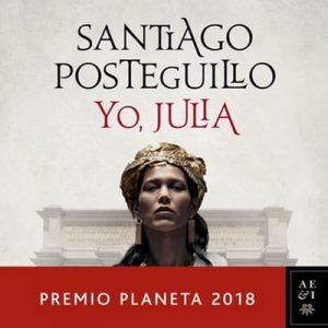 Yo, Julia – Santiago Posteguillo [Narrado por Germán Gijón, Olga María García Panadero] [Audiolibro] [Español]