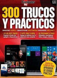 300 Trucos y Prácticos (Computer Hoy) n° 28, 2020  [PDF]