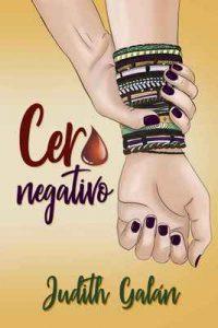 Cero negativo – Judith Galán [ePub & Kindle]