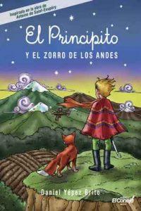El Principito y el zorro de los Andes – Daniel Yépez Brito [ePub & Kindle]