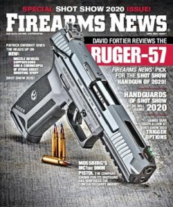 Firearms News – April, 2020 [PDF]