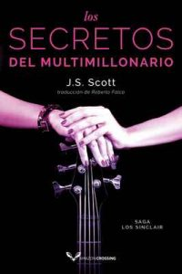 Los secretos del multimillonario (Los Sinclair nº 6) – J. S. Scott, Roberto Falcó Miramontes [ePub & Kindle]