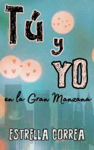 Tú y yo en la Gran Manzana – Estrella Correa [ePub & Kindle]