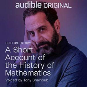 A Short Account of the History of Mathematics – W. Rouse Ball [Narrado por Tony Shalhoub] [Audiolibro] [English]