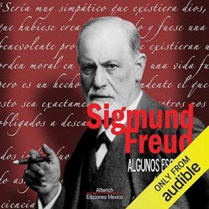 Algunos escritos de Sigmund Freud – Sigmund Freud [Narrado por Joaquin Madrigal] [Audiolibro] [Español]