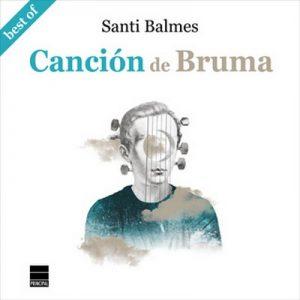 Canción de Bruma – Santi Balmes [Narrado por Santi Balmes] [Audiolibro] [Español]