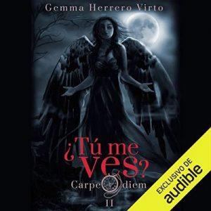 Carpe Diem (Narración en Castellano) – Gemma Herrero Virto [Narrado por Laura Romero Valldecabres] [Audiolibro] [Español]