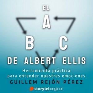 El ABC de Albert Ellis – Guillem Rejón Pérez [Narrado por Luís Pinazo] [Audiolibro] [Español]