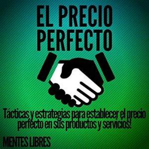 El Precio Perfecto – Mentes Libres [Narrado por Alfonso Sales] [Audiolibro] [Español]