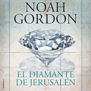 El diamante de Jerusalén – Noah Gordon [Narrado por Juan Magraner] [Audiolibro] [Español]