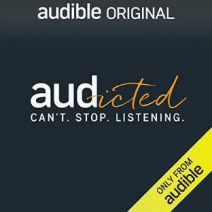 Ep. 30 The Way We Listen Now – The Audible Editors [Narrado por Audible] [Audiolibro] [English]