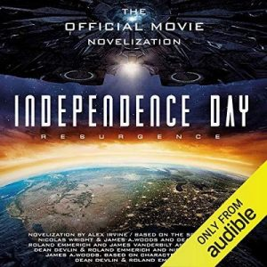 Independence Day: Resurgence – Alex Irvine [Narrado por William Hope] [Audiolibro] [English]