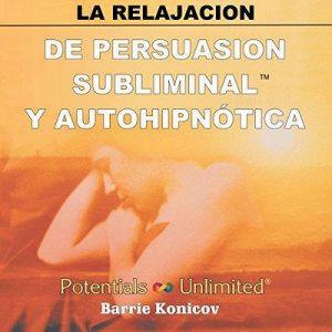 La Relajacion – Barrie Konicov [Narrado por Jorge Garcia] [Audiolibro] [Español]