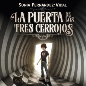 La puerta de los tres cerrojos – Sónia Fernández-Vidal [Narrado por Emilio Bianchi] [Audiolibro] [Español]