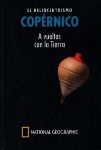 Copérnico, el heliocentrismo a vueltas con la Tierra – José Luis Huertas Días [PDF]