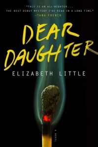 Dear Daughter – Elizabeth Little [ePub & Kindle] [English]