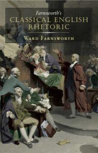 Farnsworth's Classical English Rhetoric – Ward Farnsworth [ePub & Kindle] [English]