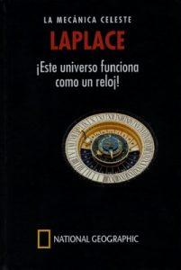 Laplace, la mecánica celeste ¡este Universo funciona como un reloj! – Carlos M. Madrid Casado [PDF]