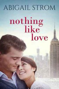 Nothing Like Love – Abigail Strom [ePub & Kindle] [English]