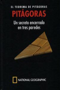 Pitágoras. El teorema de Pitágoras un secreto encerrado en tres paredes – Marcos Jaén Sánchez [PDF]