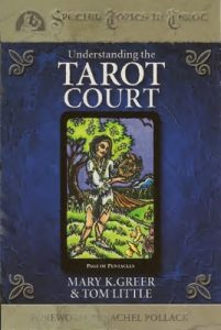Understanding the Tarot Court (Columbia Classics) – Mary K. Greer [PDF] [English]