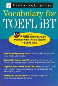 Vocabulary for TOEFL IBT – LearningExpress LLC Editors [PDF] [English]