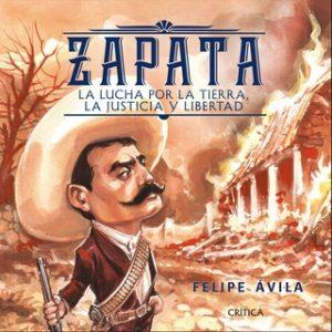 Zapata – Felipe Ávila [Narrado por Arturo Guerrero] [Audiolibro] [Español]
