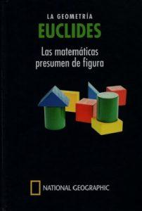 Euclides, la geometría: las matemáticas presumen de figura – Josep Pla i Carrera [PDF]