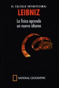 Leibniz. El cálculo infinitesimal. La física aprende un nuevo idioma – José Muñoz Santonja [PDF]