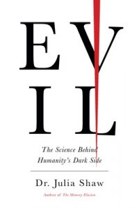 Evil: The Science Behind Humanity's Dark Side – Julia Shaw [ePub & Kindle] [English]