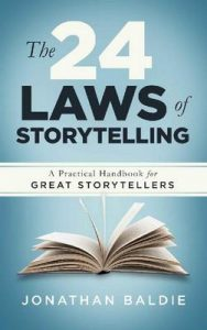 The 24 Laws of Storytelling: A Practical Handbook for Great Storytellers – Jonathan Baldie [ePub & Kindle] [English]