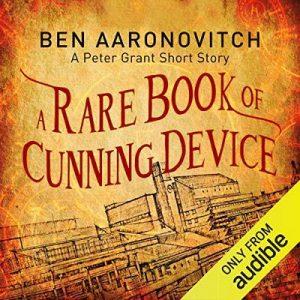 A Rare Book of Cunning Device – Ben Aaronovitch [Narrado por Kobna Holdbrook-Smith] [Audiolibro] [English]