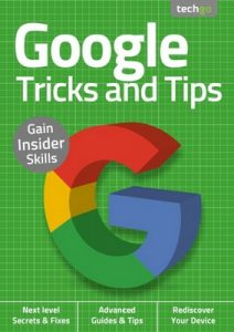 Google Tricks And Tips – 2nd Edition September, 2020 [PDF]