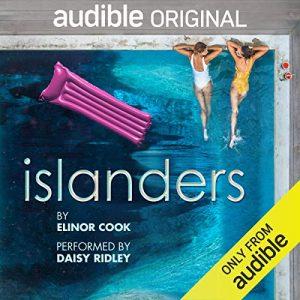 Islanders – Elinor Cook [Narrado por Daisy Ridley] [Audiolibro] [English]