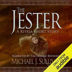 The Jester (A Riyria Chronicles Tale) – Michael J. Sullivan [Narrado por Tim Gerard Reynolds] [Audiolibro] [English]