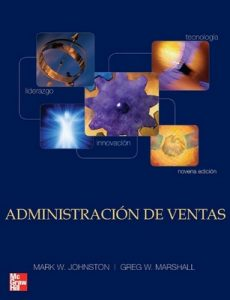 Administración de Ventas – Mark W. Johnston, Greg W. Marshall [PDF]