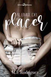 Al límite del placer – M. E. Rodríguez [ePub & Kindle]