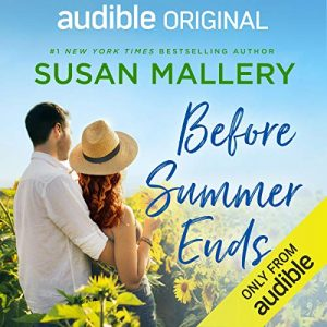 Before Summer Ends – Susan Mallery [Narrado por Jason Clarke, Tanya Eby] [Audiolibro] [English]