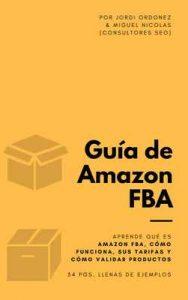 Guía de Amazon FBA: todos los secretos y hacks – Jordi Ordóñez, Miguel Nicolás [ePub & Kindle]