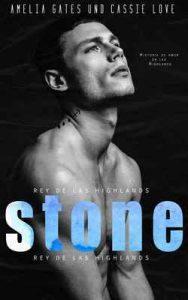 Stone: Rey de las Highlands – Amelia Gates, Cassie Love [ePub & Kindle]