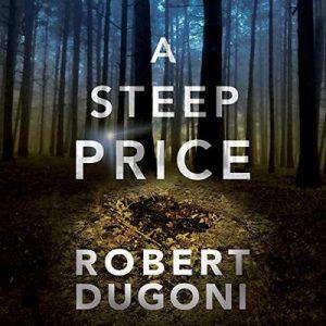 A Steep Price: Tracy Crosswhite, Book 6 – Robert Dugoni [Narrado por Emily Sutton-Smith] [Audiolibro] [English]