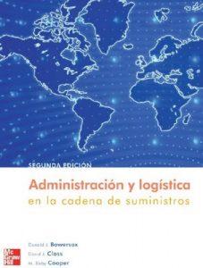 Administración y logística en la cadena de suministros [Segunda Edición] – Donald J. Bowersox, David J. Closs, M. Bixby Cooper [PDF]