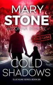 Cold Shadows (Ellie Kline Series Book 6) – Mary Stone [ePub & Kindle] [English]