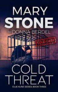 Cold Threat (Ellie Kline Series Book 3) – Mary Stone [ePub & Kindle] [English]