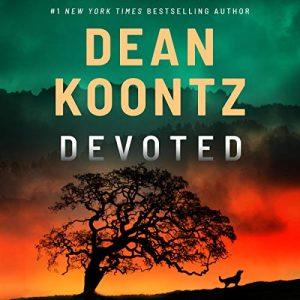 Devoted – Dean Koontz [Narrado por Edoardo Ballerini] [Audiolibro] [English]