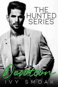 Devotion (The Hunted Series Book 4) – Ivy Smoak [ePub & Kindle] [English]