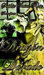 Dragón Dorado – Sophie Saint Rose [ePub & Kindle]