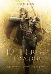El Hijo del Traidor: (El Sendero del Guardabosques, Libro 1) – Pedro Urvi [ePub & Kindle]