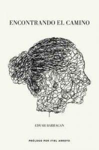 Encontrando el camino – Edyah Barragan [ePub & Kindle]