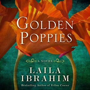 Golden Poppies – Laila Ibrahim [Narrado por Bahni Turpin] [Audiolibro] [English]
